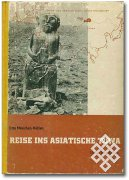 "The first edition of Otto Maenchen-Helfen's book ""Journey to Asiatic Tuva"""